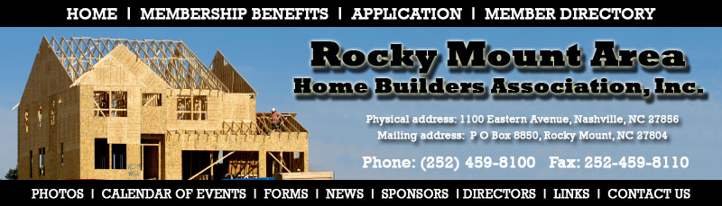 Home Builders Rocky Mount  Originally chartered on April 25, 1963, the Rocky Mount Area Home Builders Association, Inc.,
